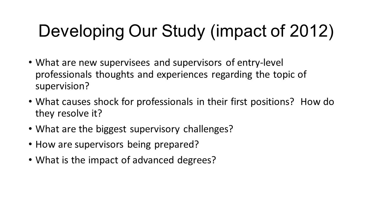 Developing Our Study (impact of 2012)
