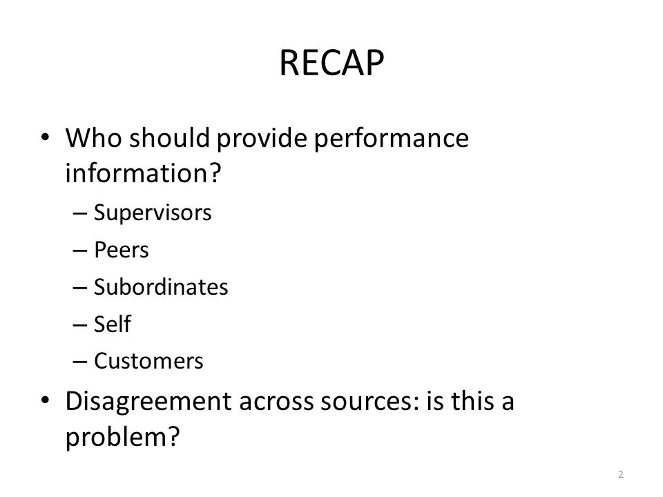 RECAP Who should provide performance information
