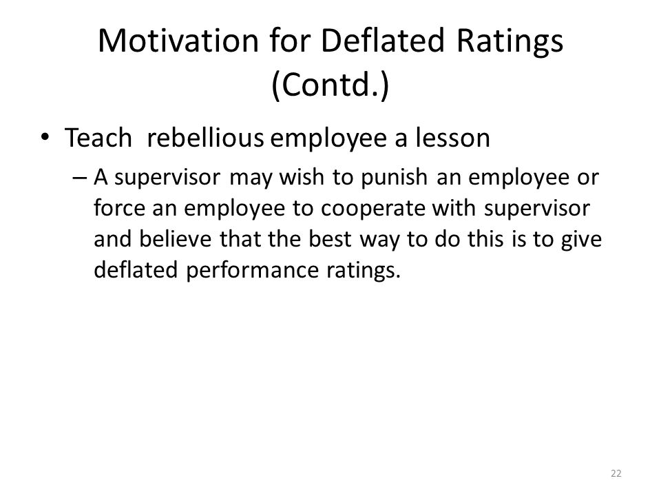 Motivation for Deflated Ratings (Contd.)