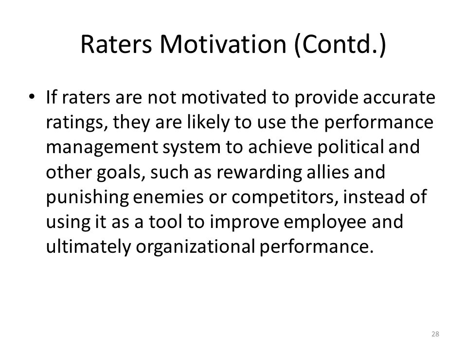 Raters Motivation (Contd.)