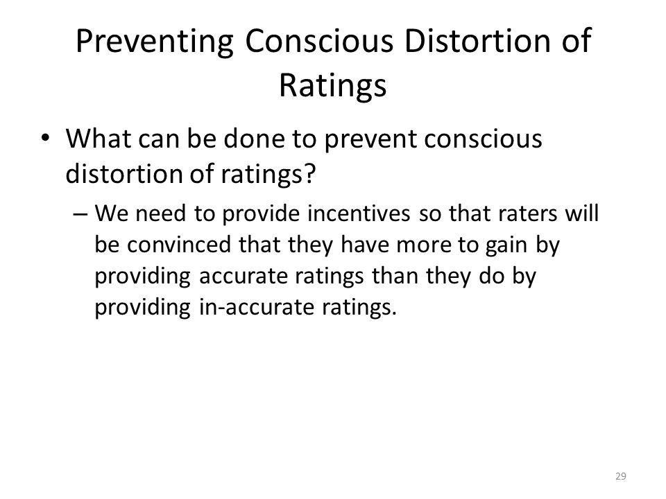 Preventing Conscious Distortion of Ratings