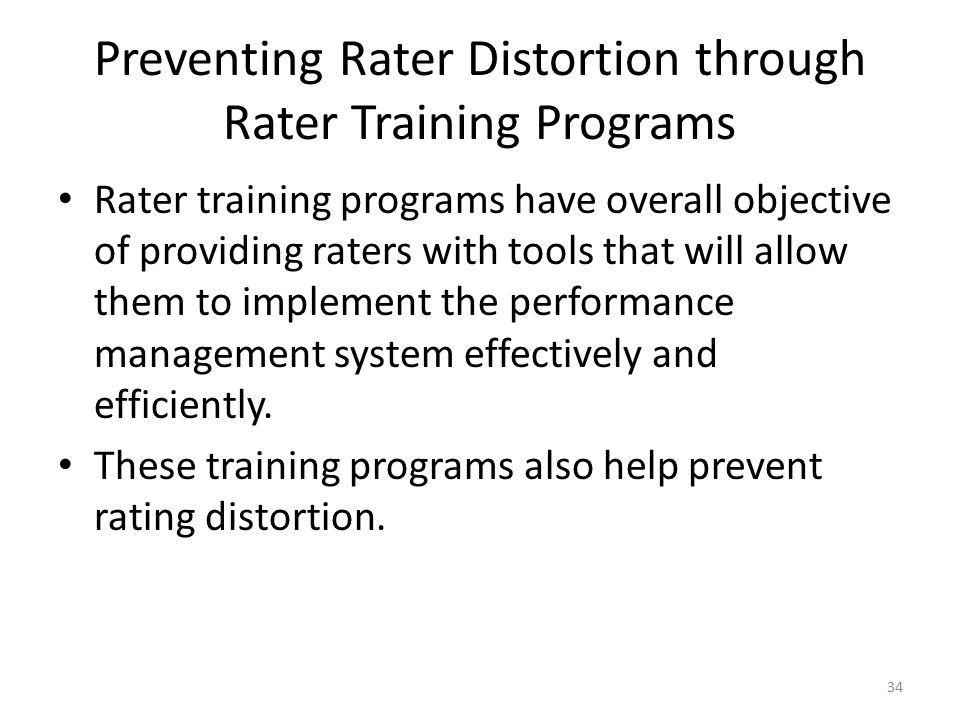 Preventing Rater Distortion through Rater Training Programs