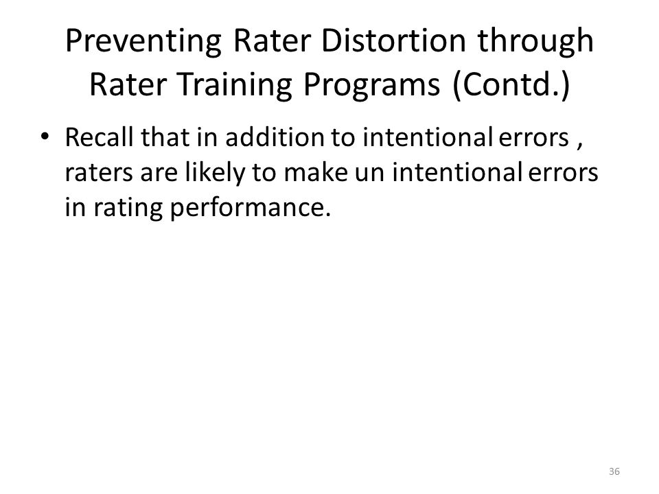 Preventing Rater Distortion through Rater Training Programs (Contd.)