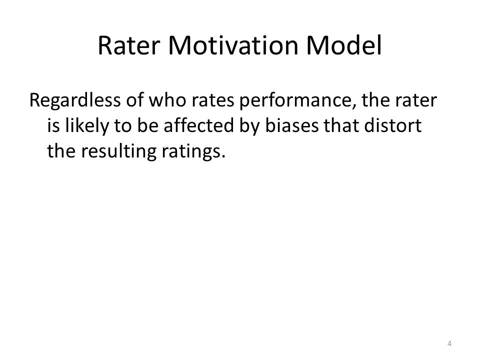 Rater Motivation Model