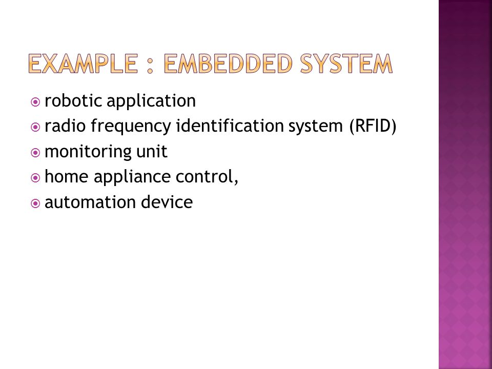 Example : embedded system