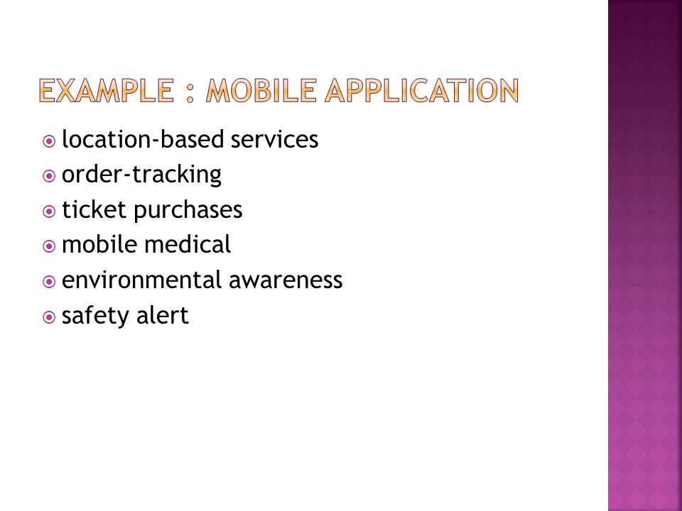 Example : Mobile Application