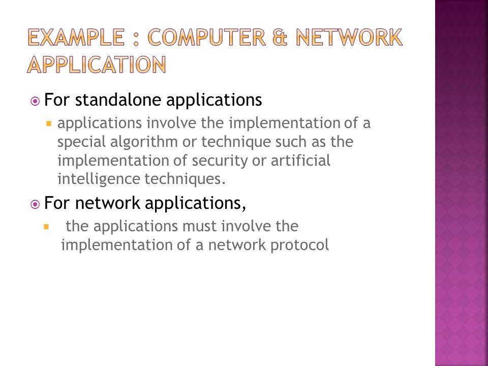 Example : Computer & Network Application