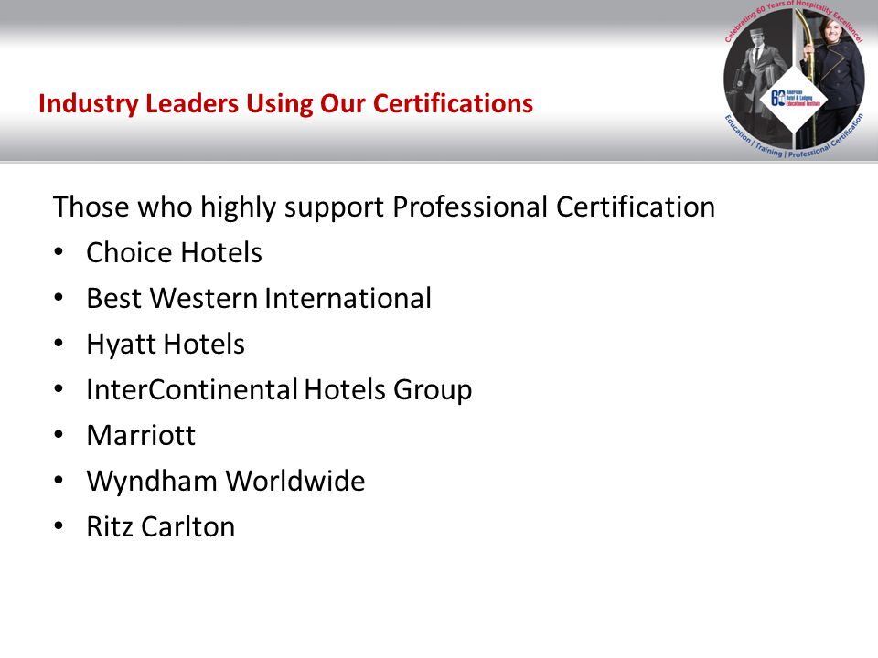 Industry Leaders Using Our Certifications