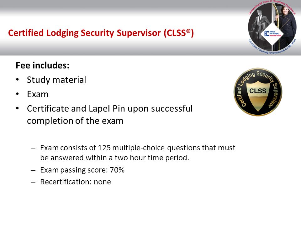 Certified Lodging Security Supervisor (CLSS®)