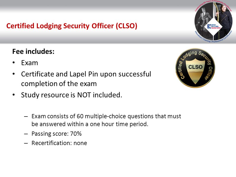 Certified Lodging Security Officer (CLSO)