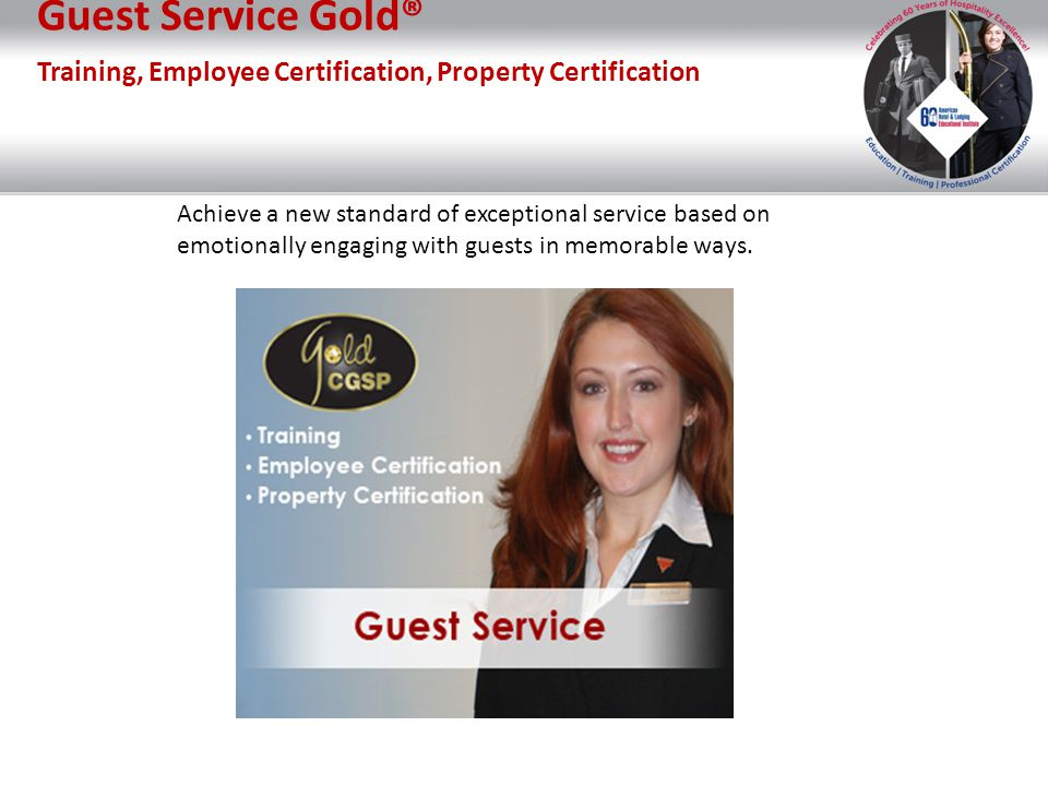 Guest Service Gold® Training, Employee Certification, Property Certification