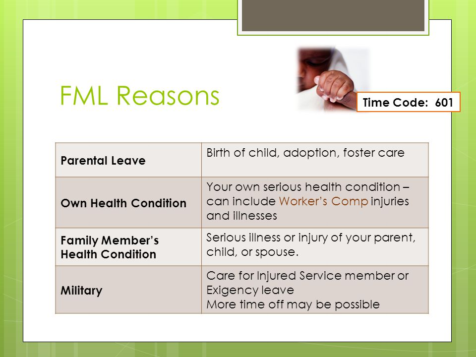 FML Reasons Parental Leave Birth of child, adoption, foster care