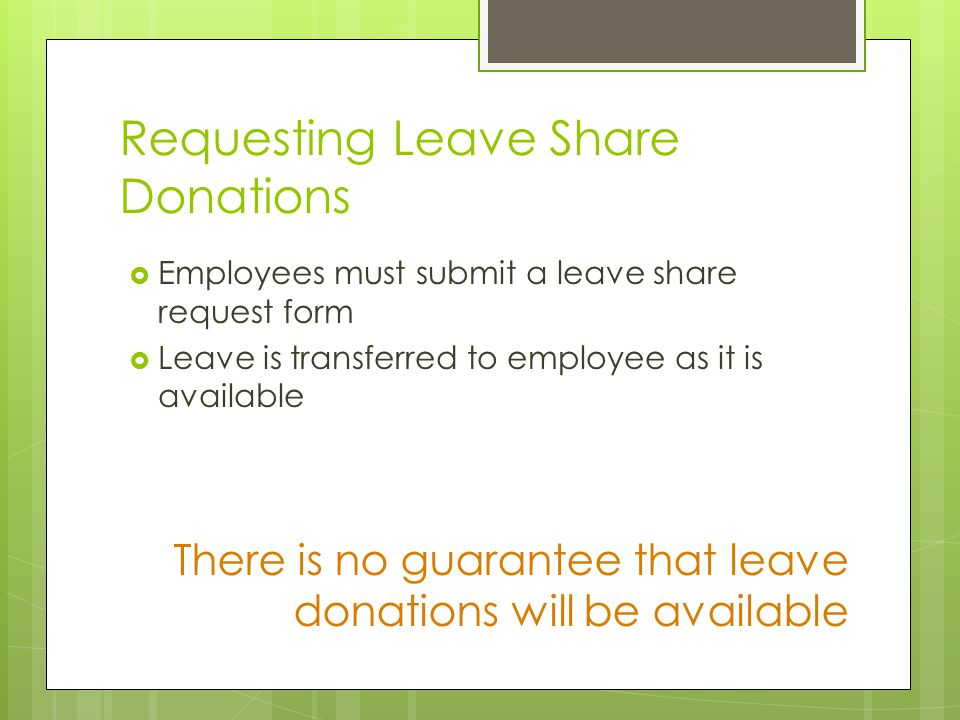 Requesting Leave Share Donations