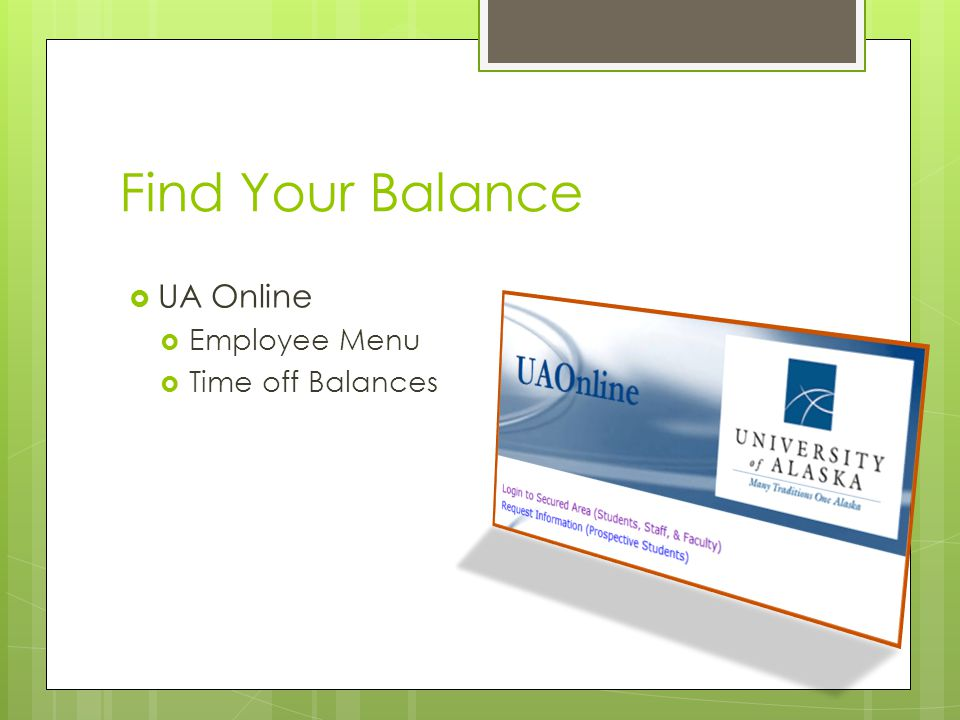 Find Your Balance UA Online Employee Menu Time off Balances