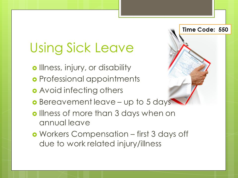 Using Sick Leave Illness, injury, or disability
