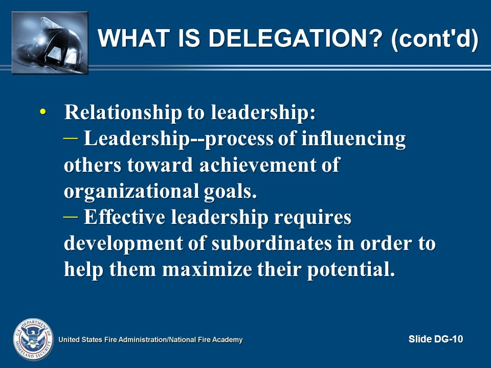 What is Delegation (cont d)
