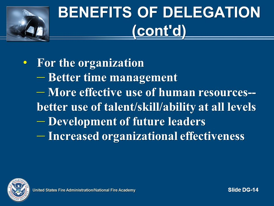 Benefits of Delegation (cont d)