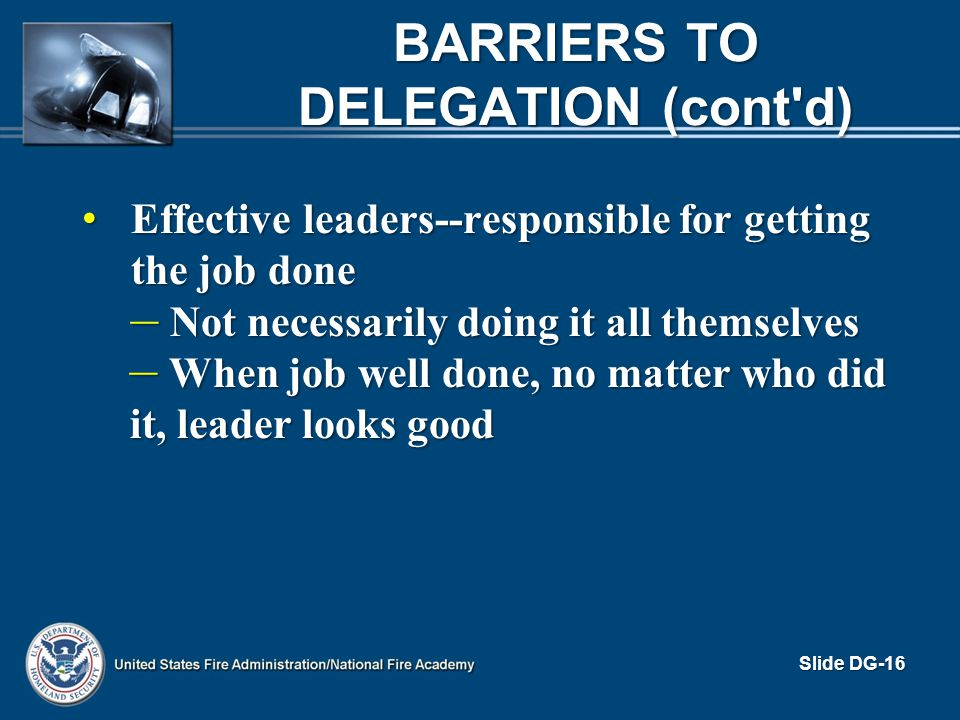Barriers to Delegation (cont d)