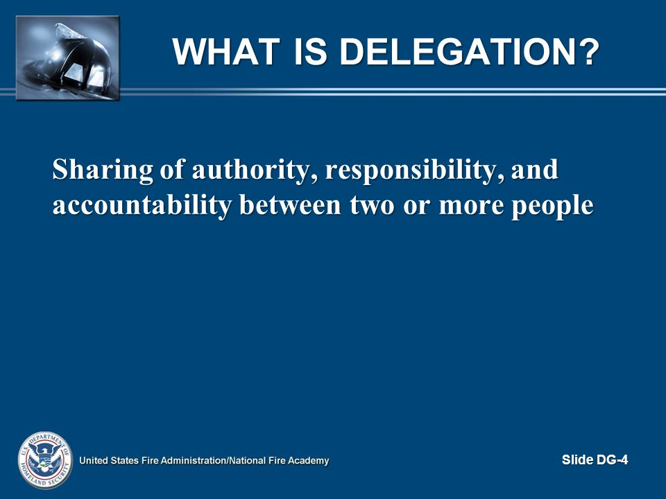 What is Delegation.