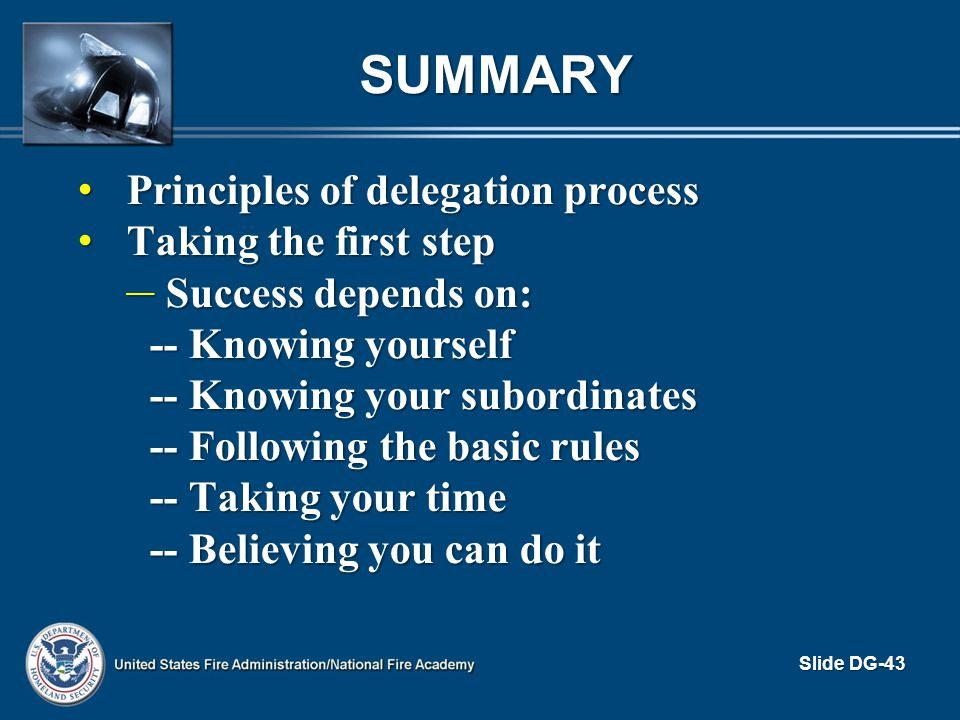 Summary Principles of delegation process Taking the first step