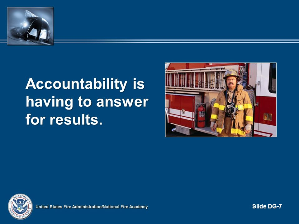 Accountability is having to answer for results.