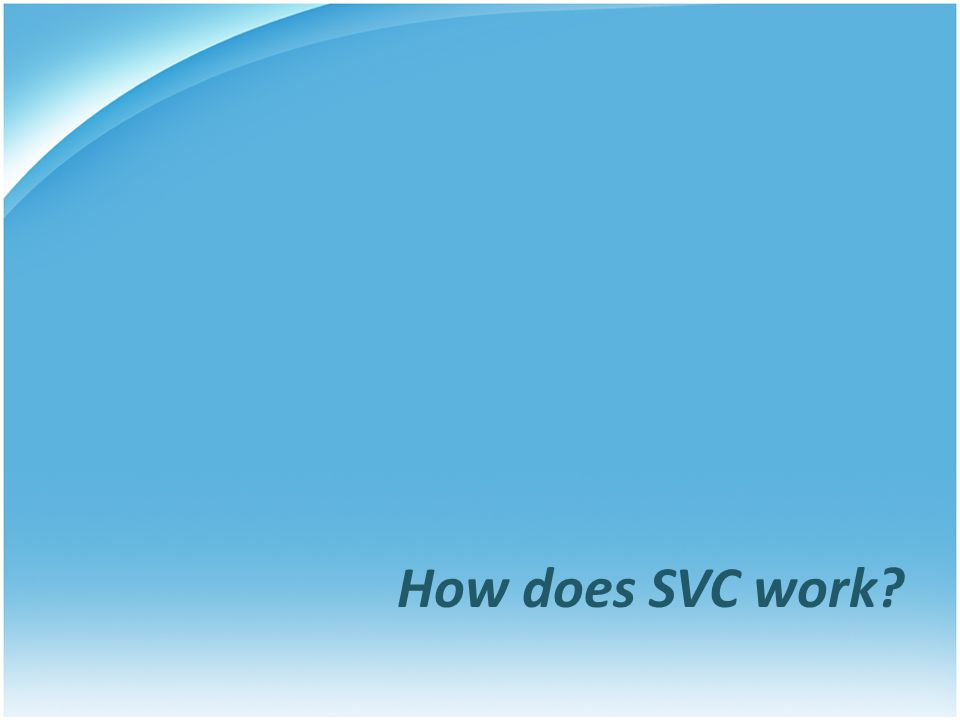How does SVC work