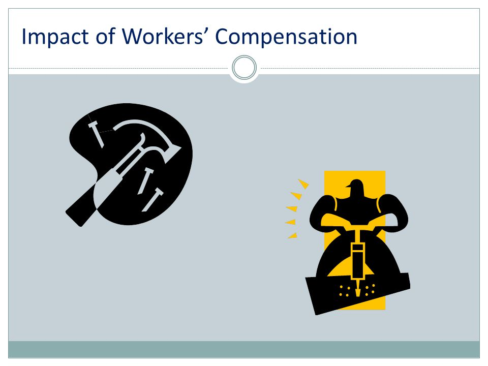 Impact of Workers' Compensation