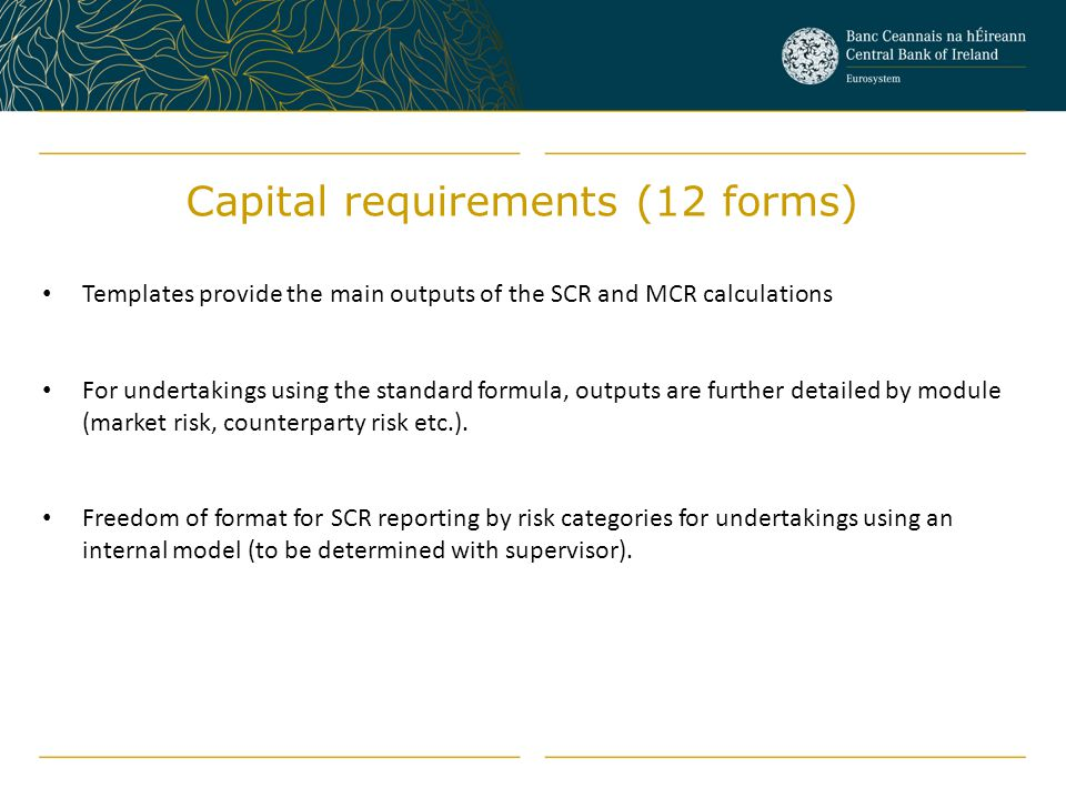 Capital requirements (12 forms)