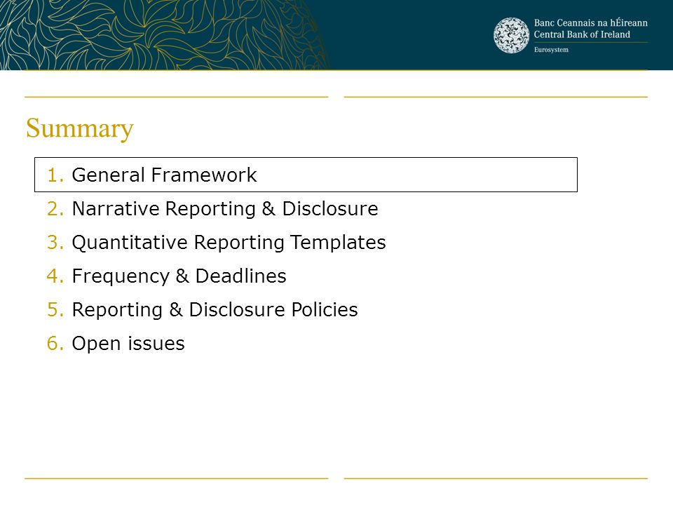 Summary General Framework Narrative Reporting & Disclosure