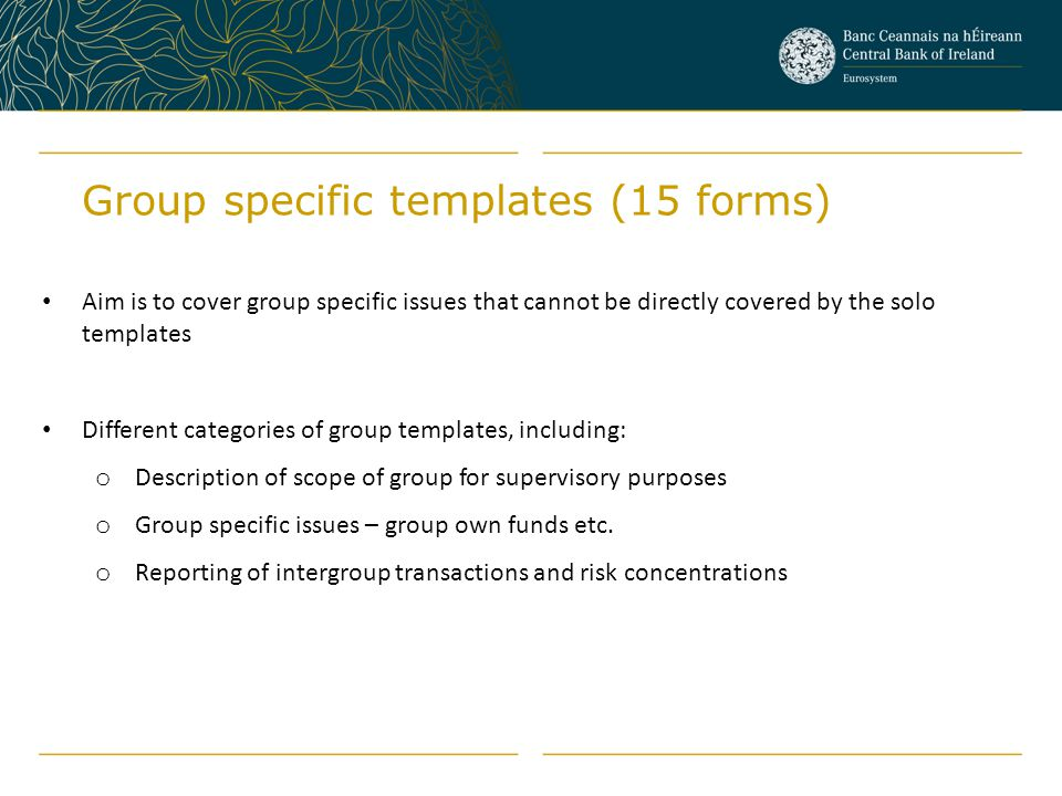 Group specific templates (15 forms)