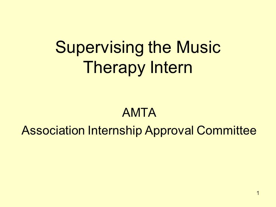Supervising the Music Therapy Intern
