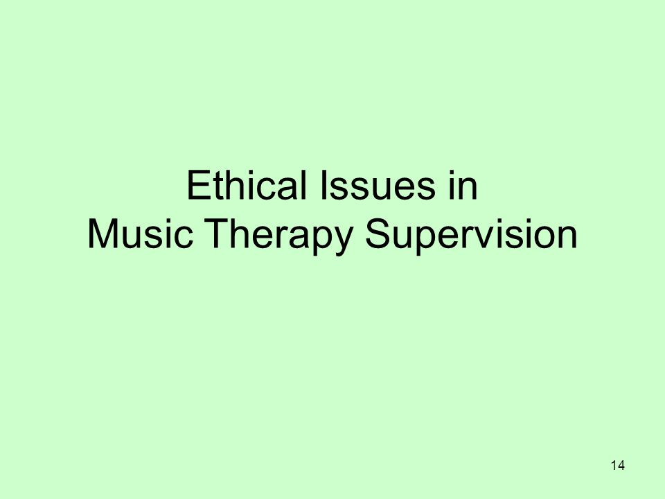 Ethical Issues in Music Therapy Supervision