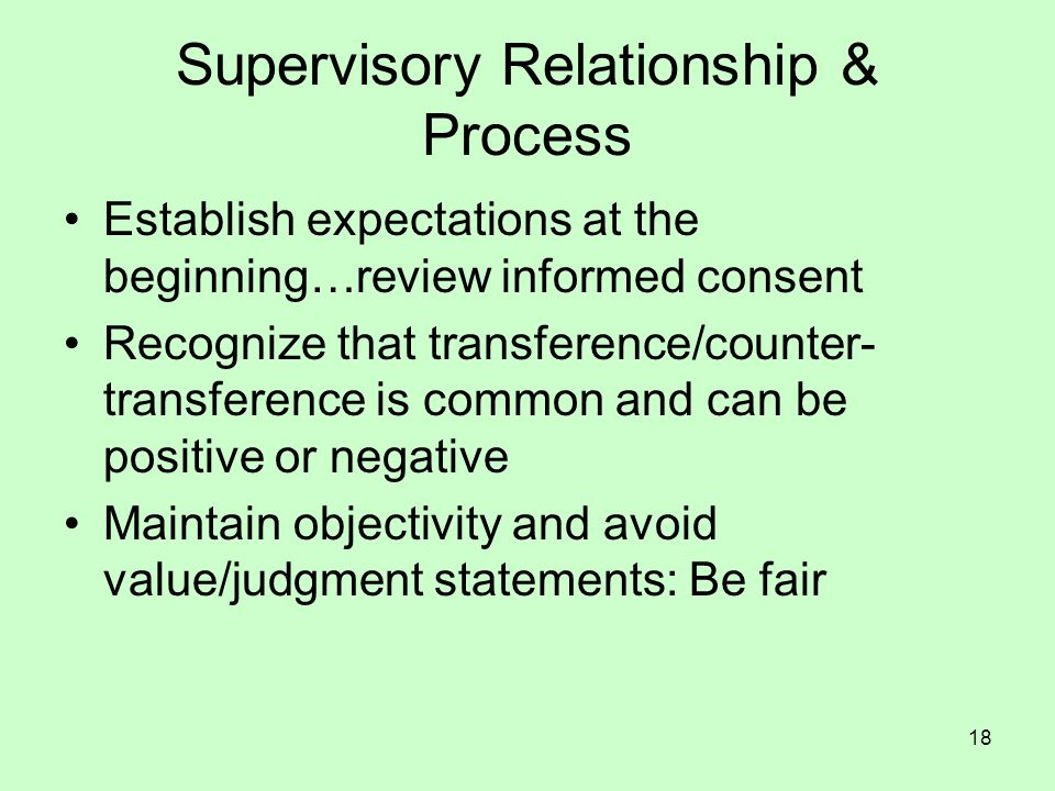 Supervisory Relationship & Process