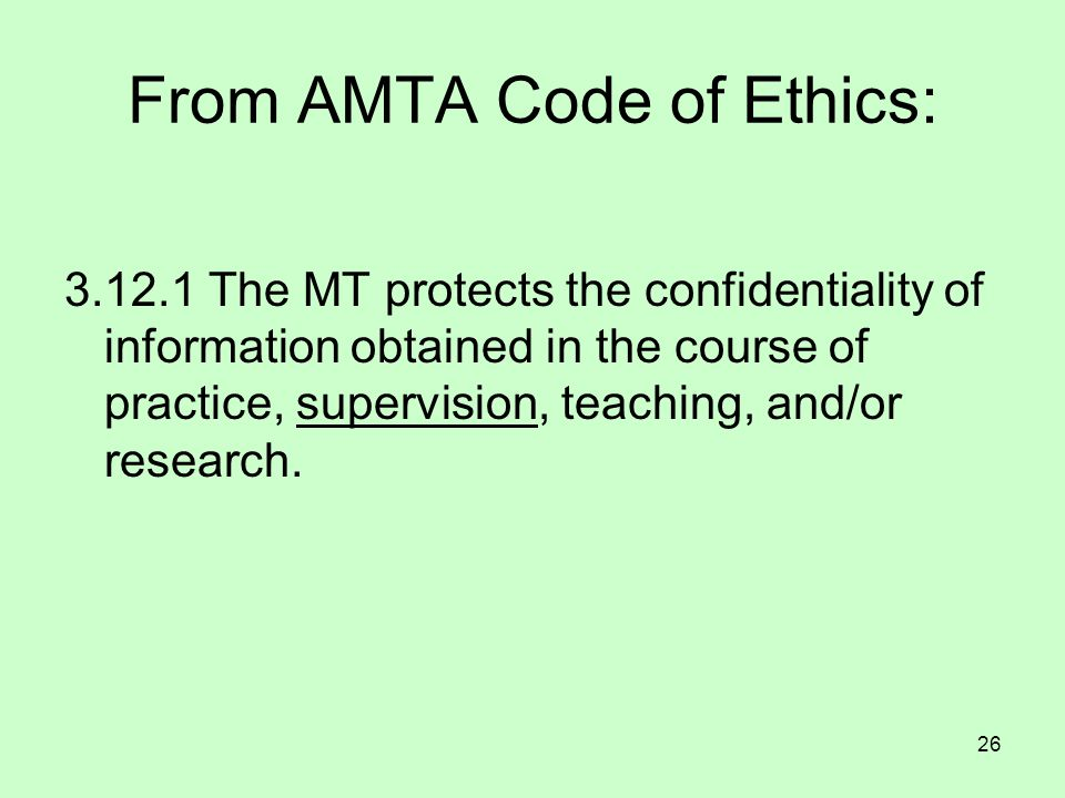 From AMTA Code of Ethics: