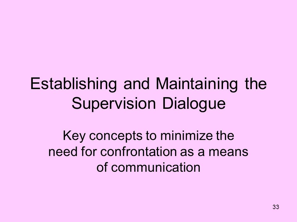 Establishing and Maintaining the Supervision Dialogue