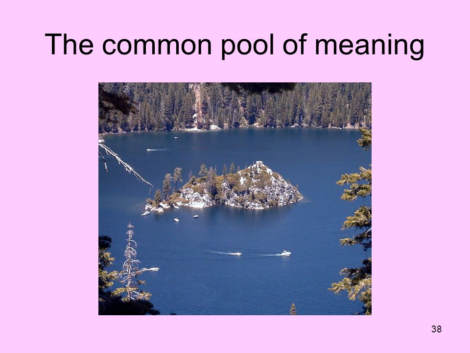 The common pool of meaning