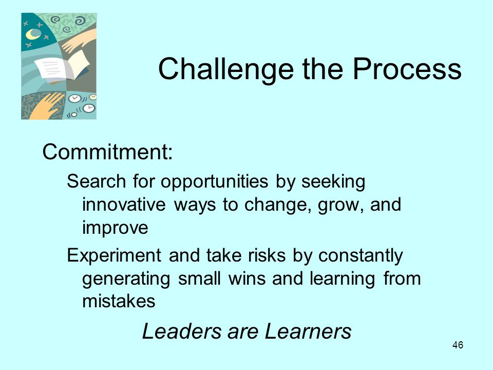 Challenge the Process Commitment: Leaders are Learners