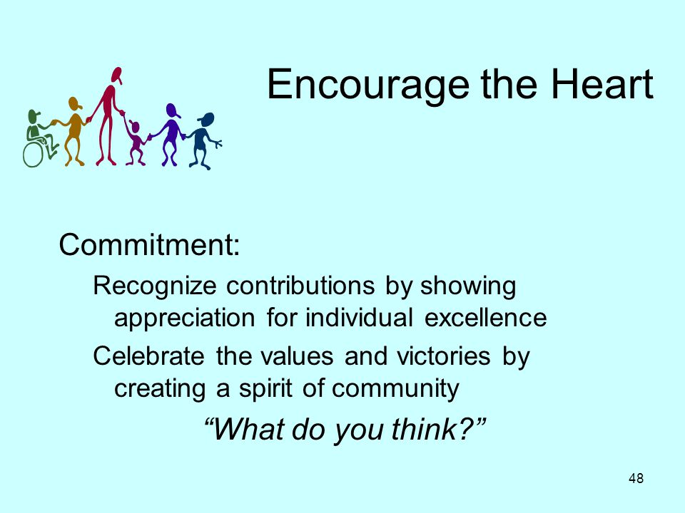 Encourage the Heart Commitment: What do you think