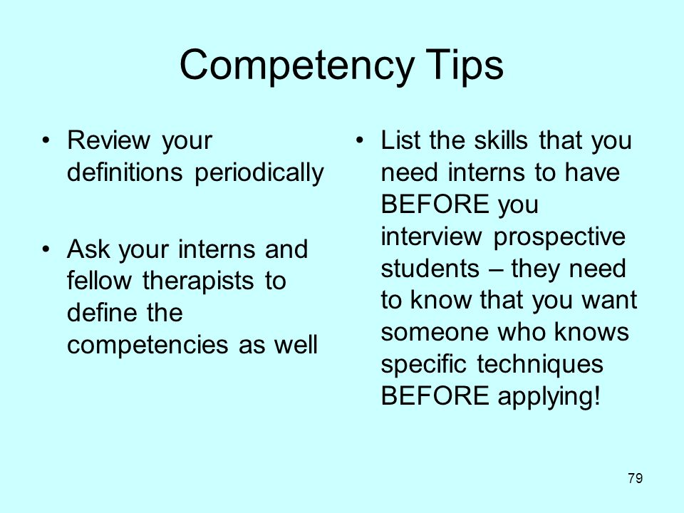 Competency Tips Review your definitions periodically