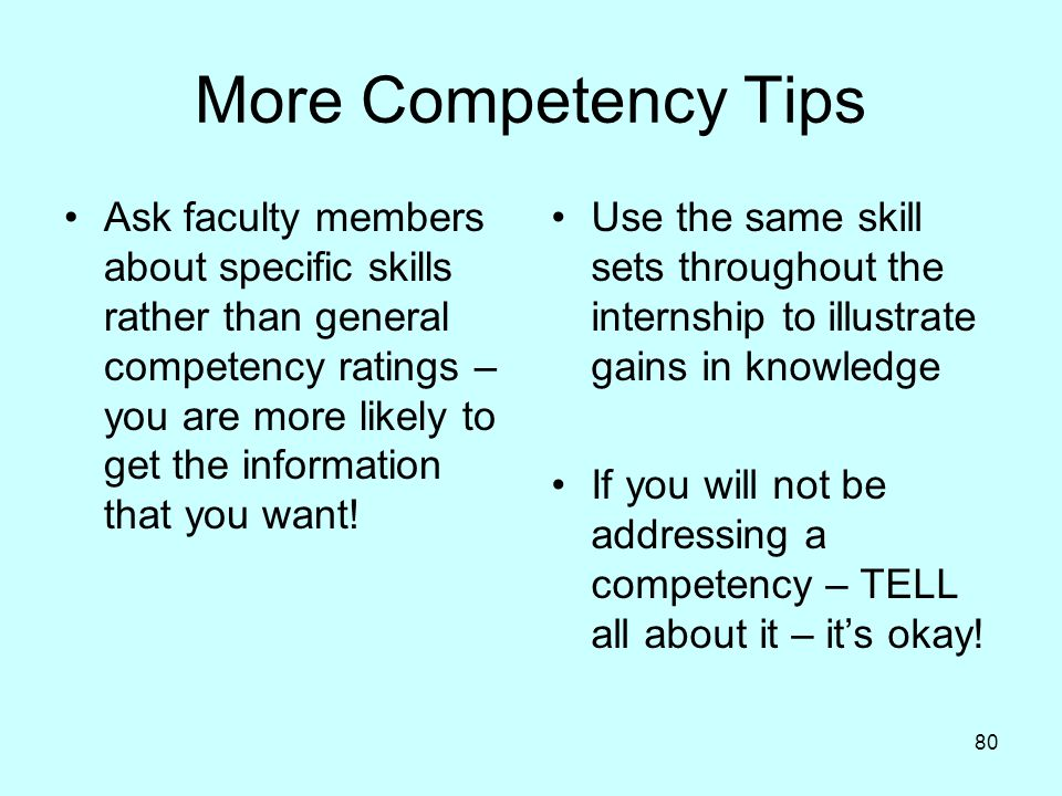 More Competency Tips