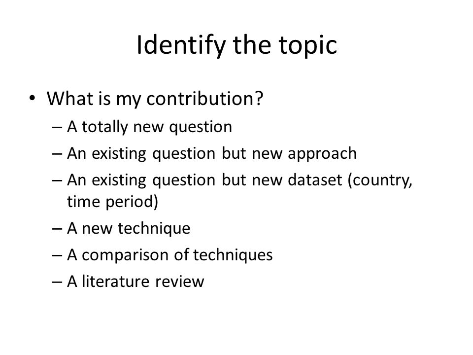 Identify the topic What is my contribution A totally new question