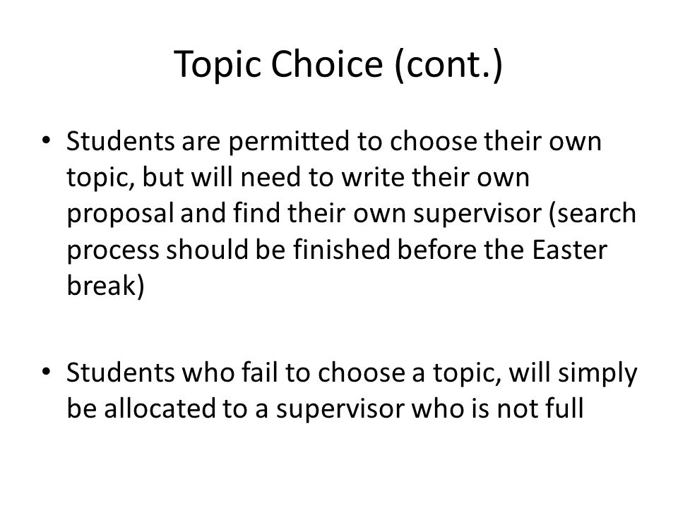 Topic Choice (cont.)