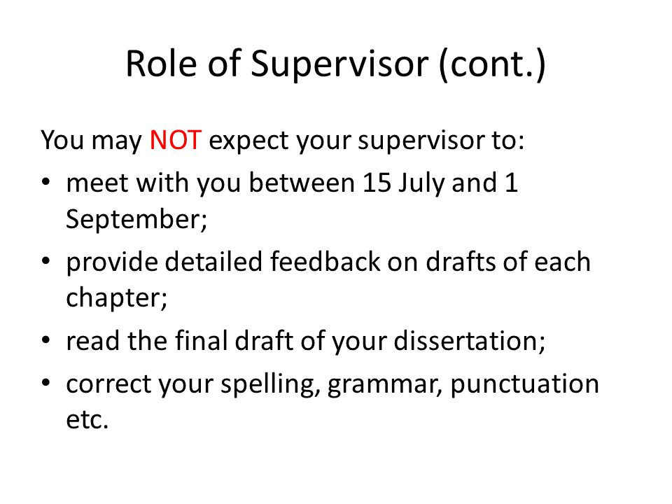 Role of Supervisor (cont.)