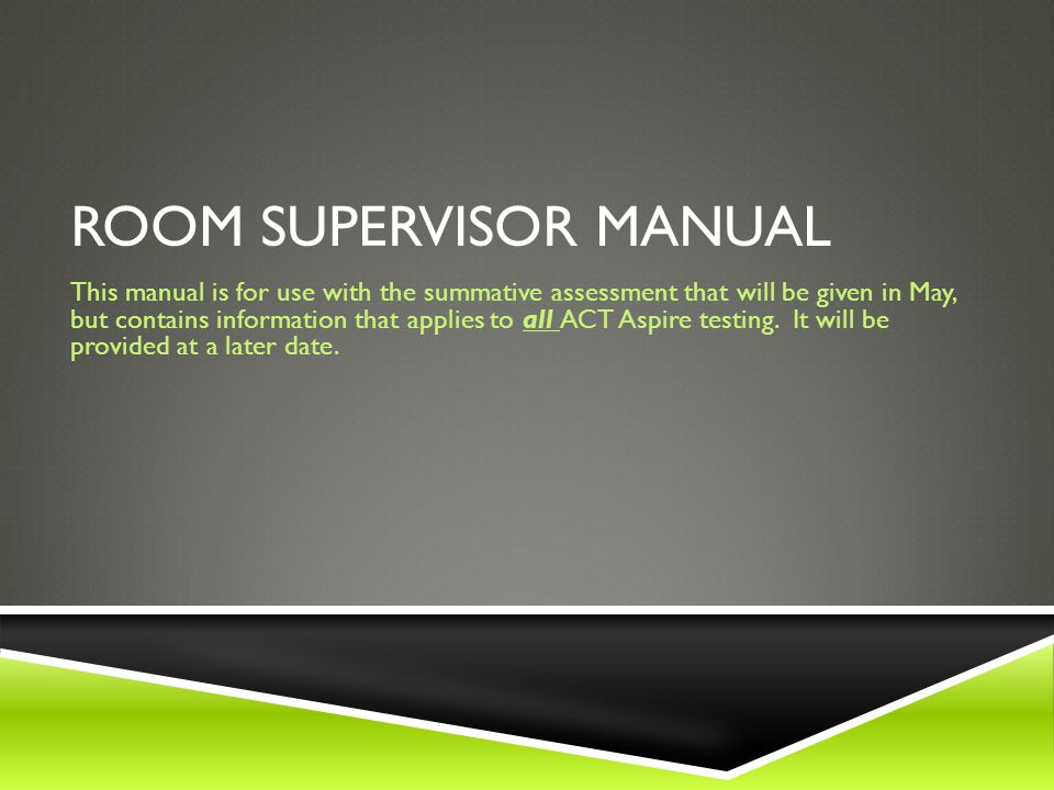 Room supervisor manual