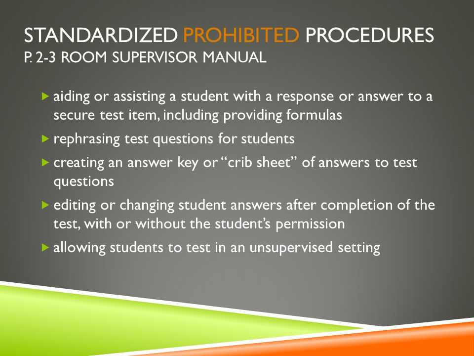 Standardized Prohibited Procedures p. 2-3 Room Supervisor Manual