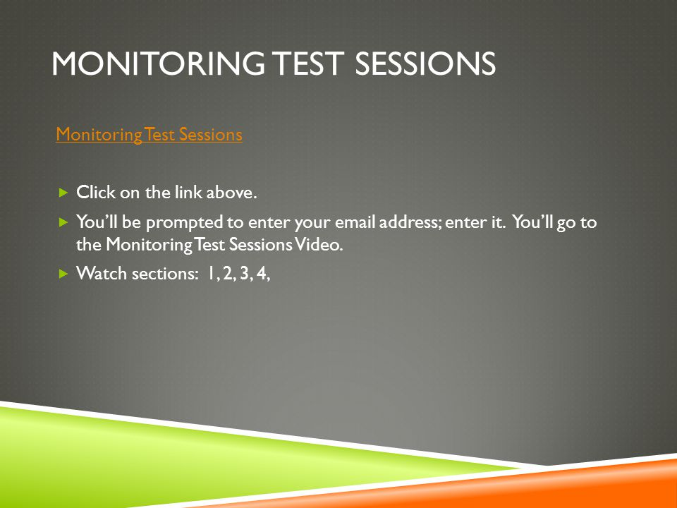 Monitoring test sessions
