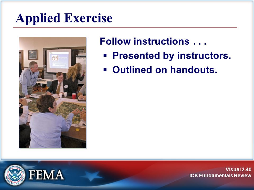 Applied Exercise Follow instructions . . . Presented by instructors.