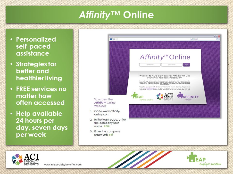 Affinity™ Online Personalized self-paced assistance