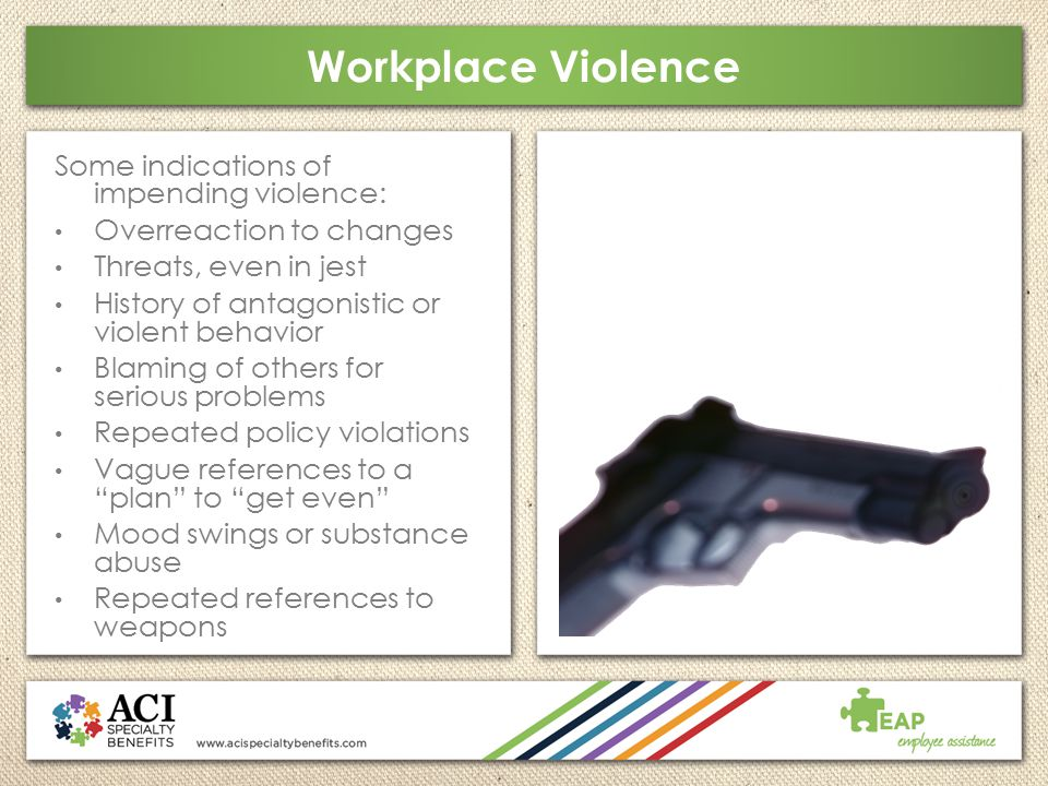 Workplace Violence Some indications of impending violence: