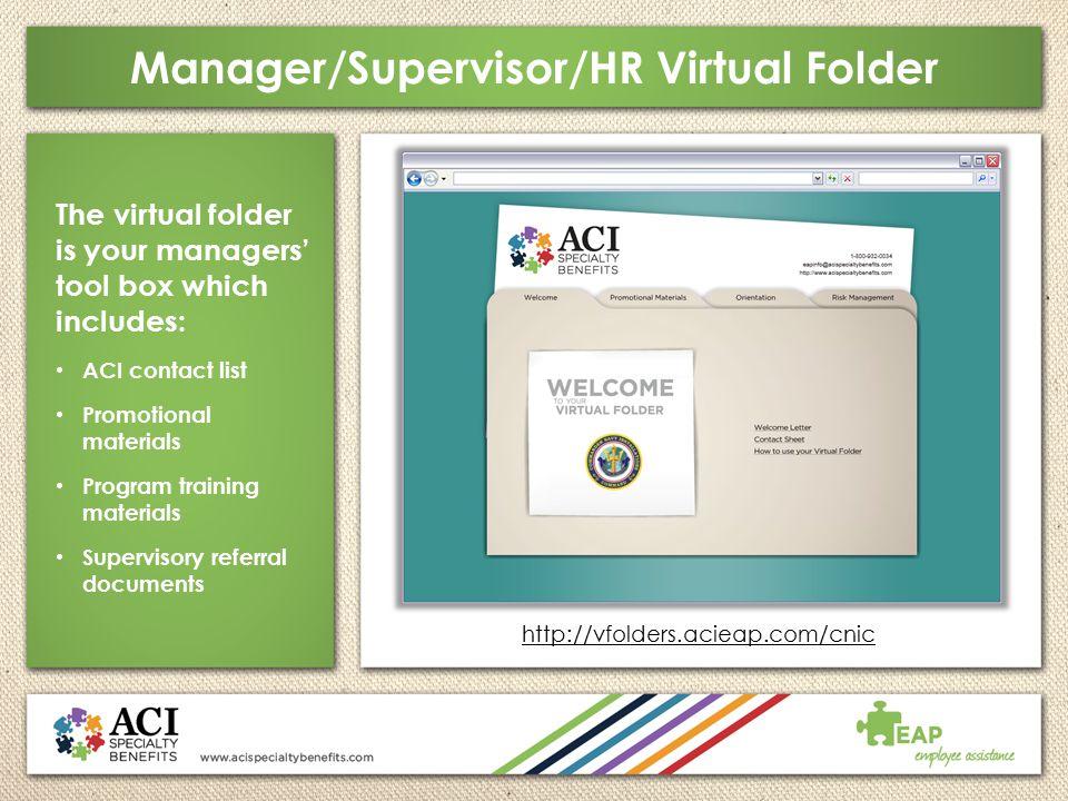 Manager/Supervisor/HR Virtual Folder